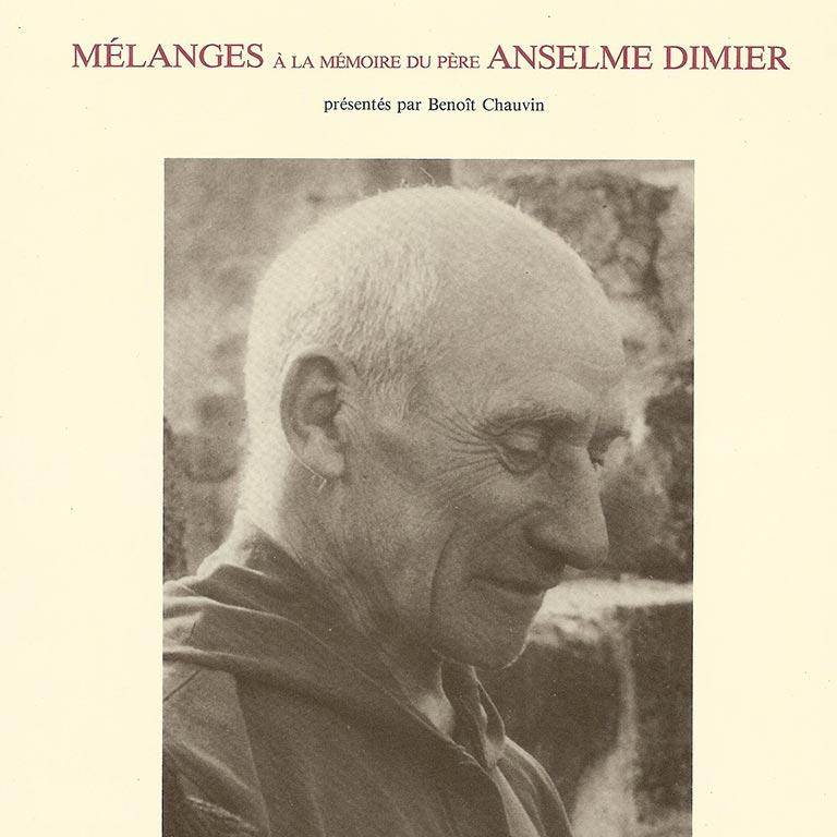 Mélanges Anselme Dimier, tome I
