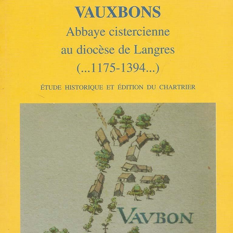 Vauxbons, abbaye cistercienne