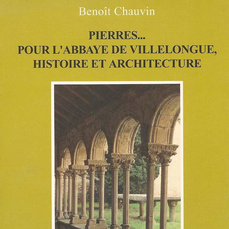 Pierres… pour l'abbaye de Villelongue, vol. II