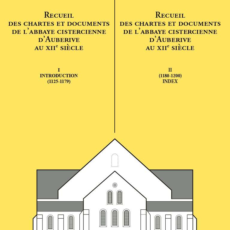 Recueil des chartes et documents d'Auberive au XIIe siècle